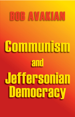 Communism and Jeffersonian Democracy by Bob Avakian
