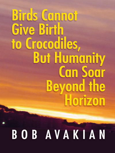 Birds Cannot Give Birth to Crocodiles, But Humanity Can Soar Beyond the Horizon, by Bob Avakian
