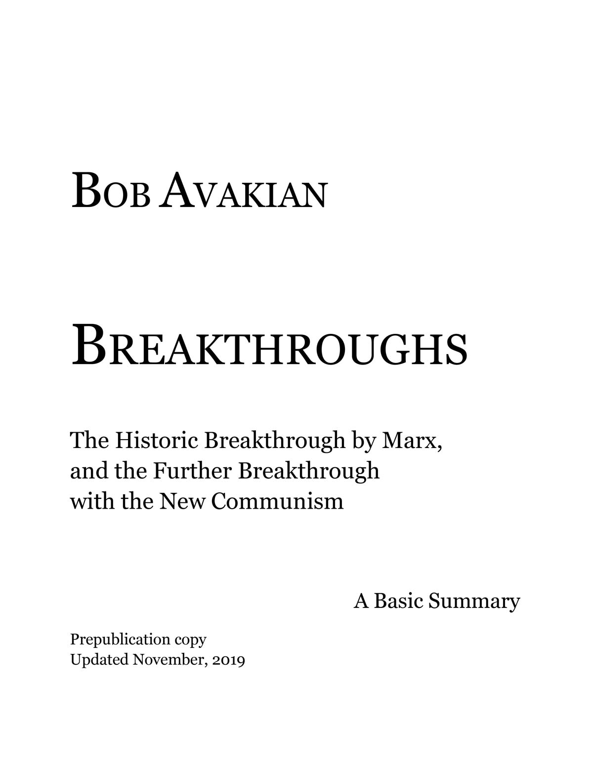 BOB AVAKIAN The Vision, the Works, the Leadership for a New