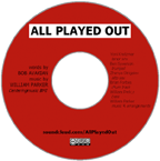 All Played Out by Bob Avakian