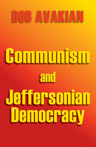 Communism and Jeffersonian Democracy book cover