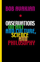 Bob Avakian: Observations on Art and Culture, Science and Philosophy