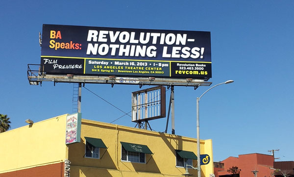 Los Angeles, Crenshaw Blvd, Billboard for                           BA Speaks: REVOLUTION—NOTHING LESS!