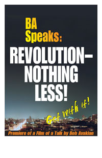 BA Speaks: REVOLUTION--NOTHING LESS!                         Poster