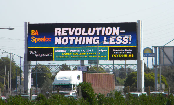 Billboard for BA Speaks:                           REVOLUTION—NOTHING LESS! in Oakland,                           California