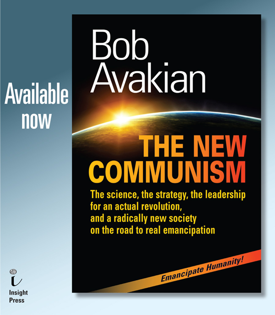 The New Communism, by Bob Avakian