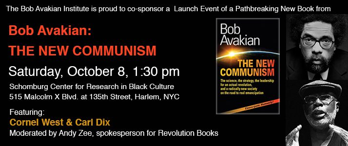 The Bob Avakian Institute co-sponsors...