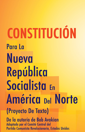 CONSTITUTION For The New Socialist Republic In North America