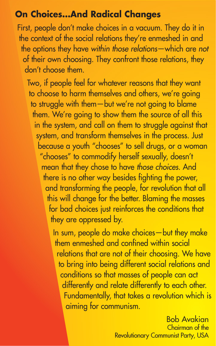 On Choices...and Radical Changes, by Bob Avakian