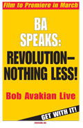 BA SPEAKS: REVOLUTION—NOTHING LESS! - Bob Avakian Live, GET WITH IT!