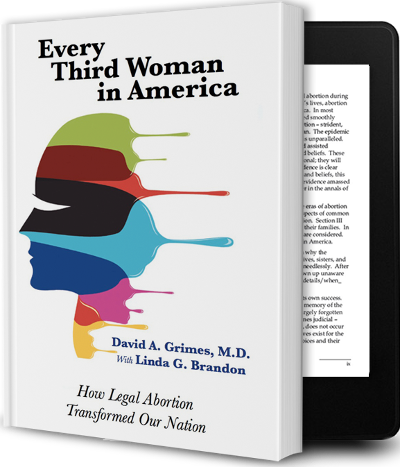Every Third Woman in America: How Legal Abortion Transformed Our Nation