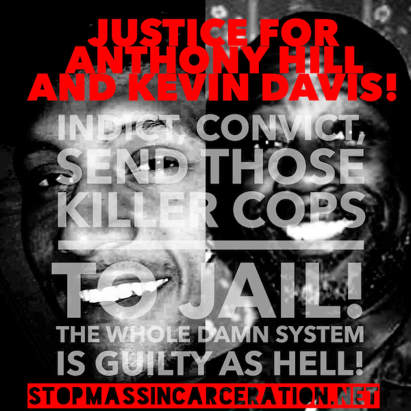 Justice for Anthony Hill and Kevin Davis