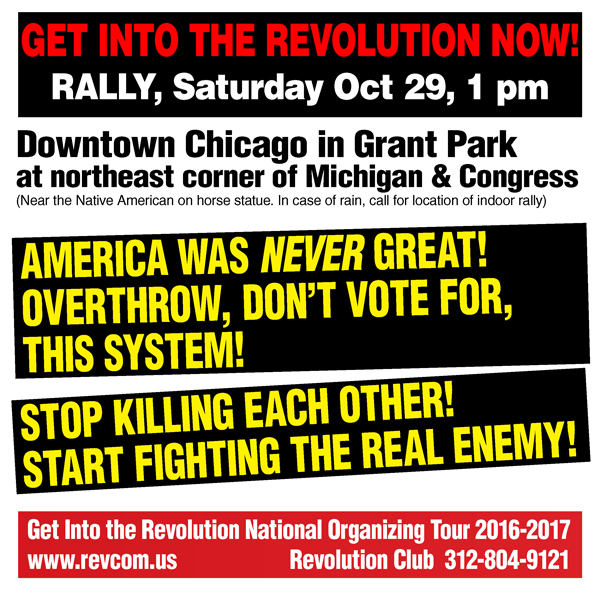 Get into the Revolution Now rally, Chicago, October 29