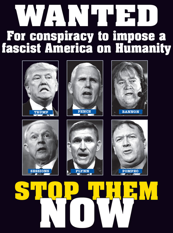 Wanted: For conspiracy to impose a fascist America on Humanity