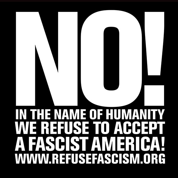 No! RefuseFascism.org