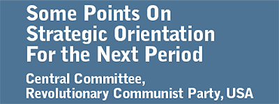 Some Points on Strategic Orientation for the Next Period