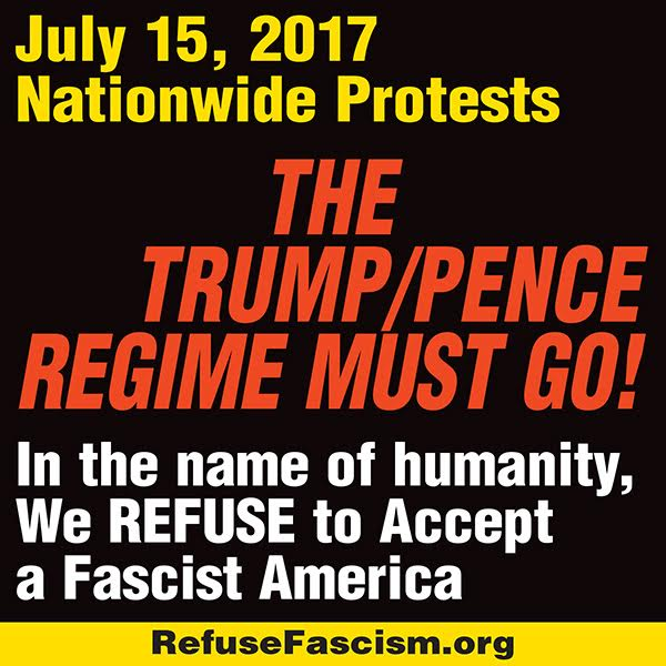 July 15-Trump-Pence Regime Must GO
