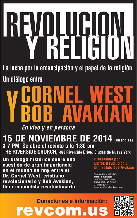 Revolution and Religion, a Dialogue between Cornel West and Bob Avakian