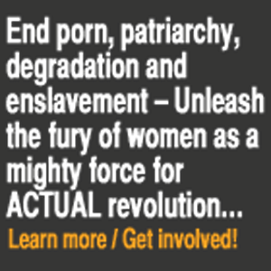 End pornography and patriarchy: The Enslavement and Degradation of Women