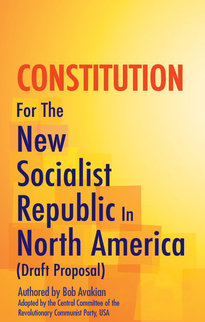 The Constitution for the New Socialist Republic of North America