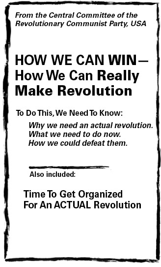 How Can We Win? How Can We Really Make Revolution?