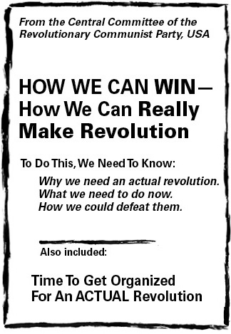 How we can win--how we can really make revolution