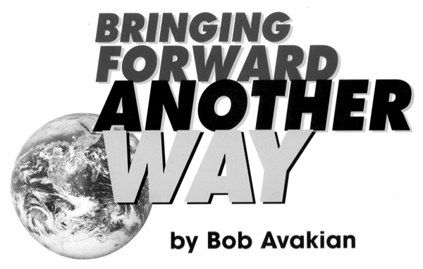 BRINGING FORWARD ANOTHER WAY  by Bob Avakian