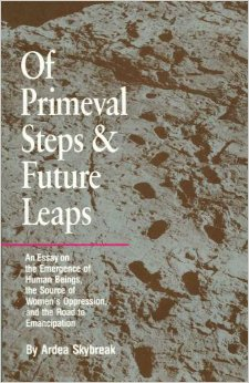 Of Primeval Steps and Future Leaps