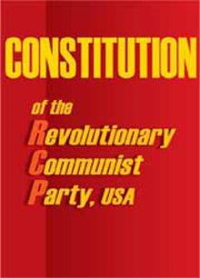 Constitution of the Revolutionary Communist Party,USA