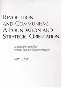 Revolution and Communism: A Foundation and Strategic Orientation