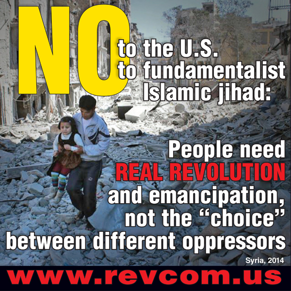 No to the US, No to fundamentalist Islamic jihad