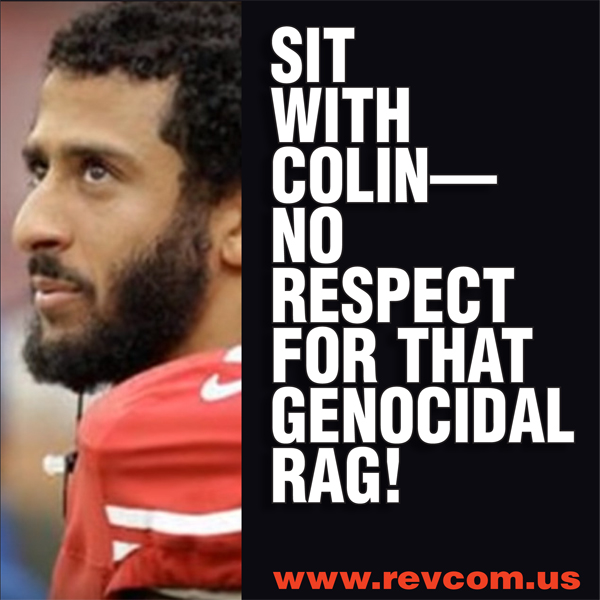 Sit with Colin - No respect for that genocidal rag