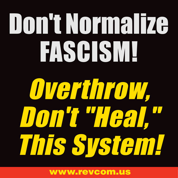 Don't Normalize Fascism!