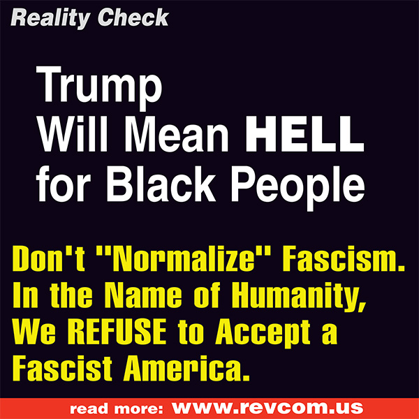 Trump means hell for Black people
