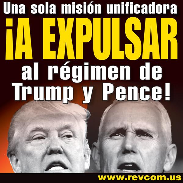 Un objectivo unificador único: A PARAR el régimen fascista de Trump y Pence