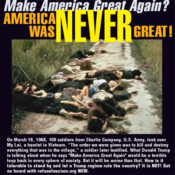 America was never great--Mylai
