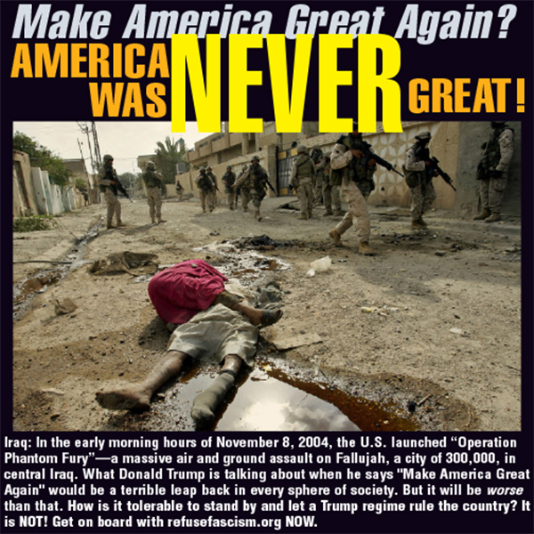 America Was Never Great--Fallujah