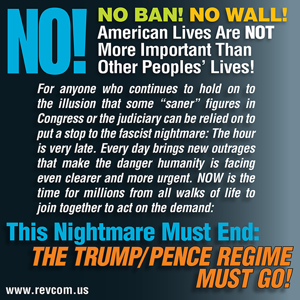 No Ban No Wall. American Lives Are NOT More Important Than Other Peoples' Lives