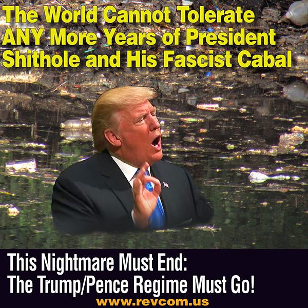 The World cannot tolerate President shithole.